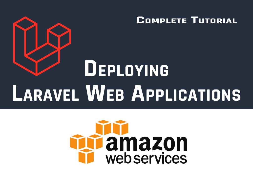 Deploy any Laravel app in AWS (Amazon Web Services) By Emad Zaamout